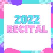 2022 recital